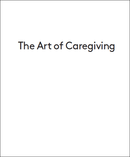 Personally Speaking - The Art of Caregiving